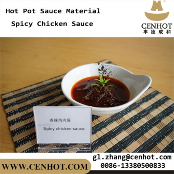 CENHOT Chinese Hot Pot Spicy Chicken Sauce For Sale - CENHOT